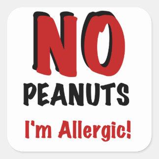 NO Peanuts I m Allergic Square Stickers