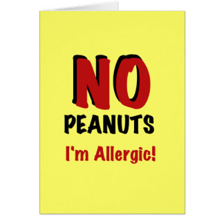 NO Peanuts I'm Allergic Card