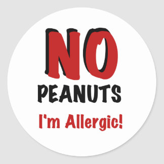 NO Peanuts I'm Allergic Round Sticker