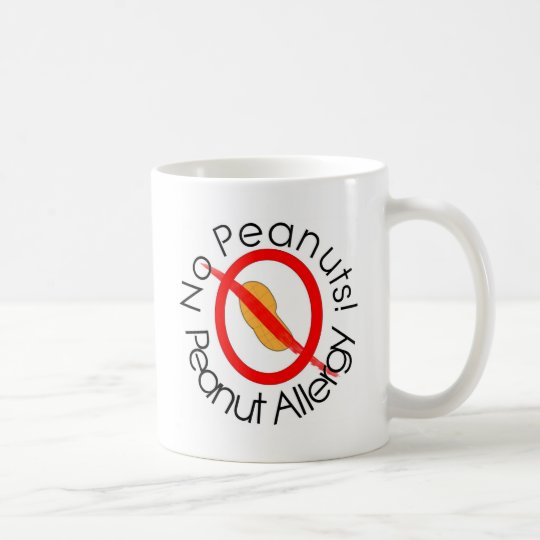 No Peanuts! Peanut Allergy Coffee Mug