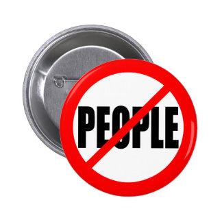 """""""NO PEOPLE"""" 6 CM ROUND BADGE"""