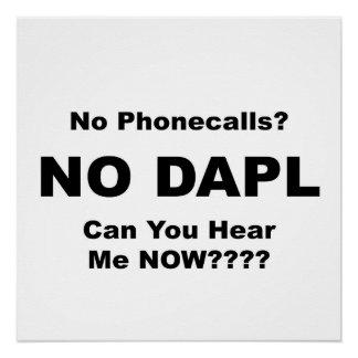 No Phonecalls? NO DAPL Protest Sign