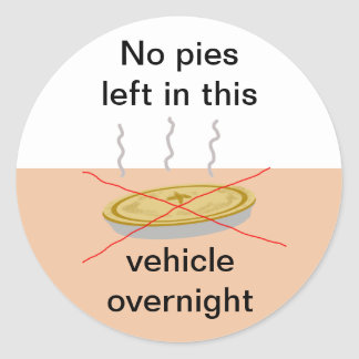 No Pies Here Classic Round Sticker