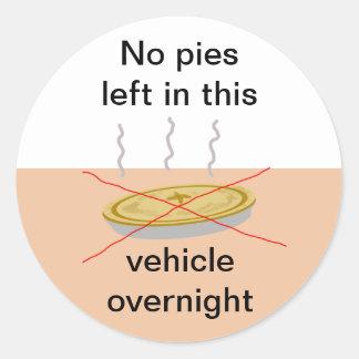 No Pies Here Round Sticker