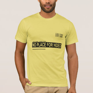 No Place For Hideo T-Shirt