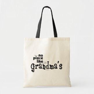 No Place Like Grandma s Bag