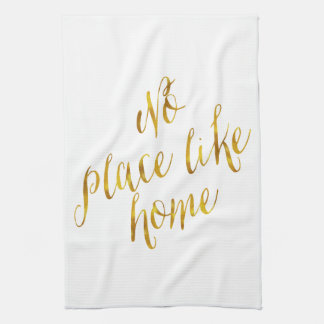 No Place Like Home Quote Faux Gold Foil Metallic Tea Towel