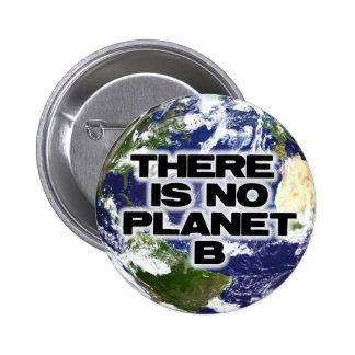 No Planet B 6 Cm Round Badge