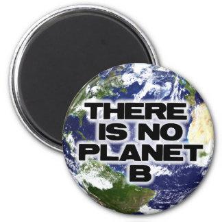 No Planet B 6 Cm Round Magnet