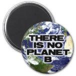 No Planet B Fridge Magnets