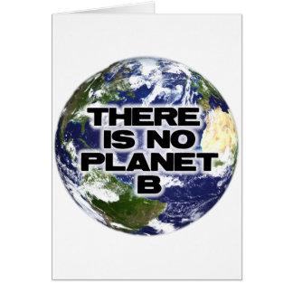 No Planet B Greeting Card