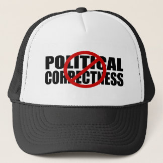 No Political Correctness Trucker Hat