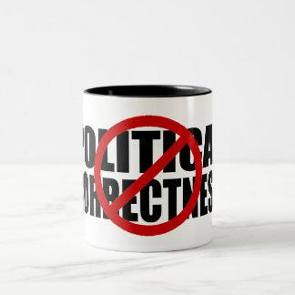 No Political Correctness Two-Tone Coffee Mug