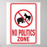 No Politics Zone warning sign