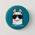 No Prob-Llama 6 Cm Round Badge