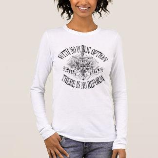 No Public, No Reform Long Sleeve T-Shirt