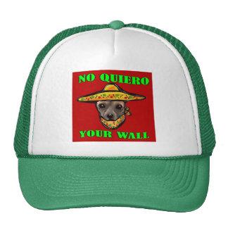 NO QUIERO YOUR WALL CAP