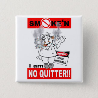 NO QUITTER_1 15 CM SQUARE BADGE