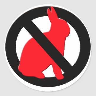 No Rabbits Allowed Round Sticker