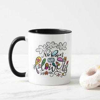 No Rain, No Flowers, hand lettered Mug