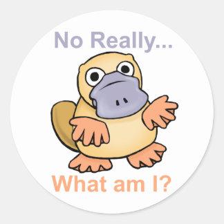 No Really... What am I? Platypus Round Sticker