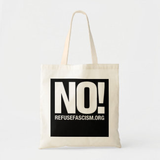 NO! Refuse Fascism Tote Bag
