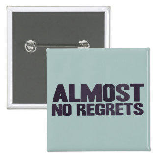 No regrets - except for the things I did not do, s 15 Cm Square Badge