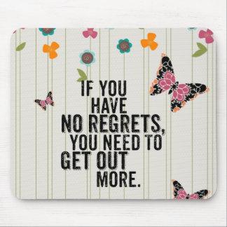 No Regrets Mousepad