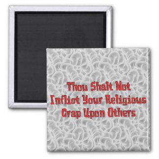 No Religious Crap Square Magnet