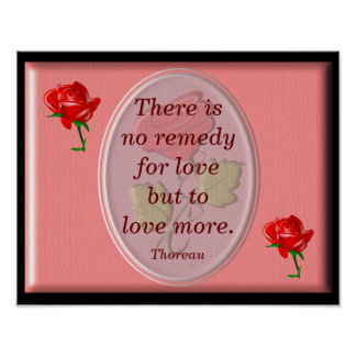 No remedy for love - art poster