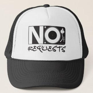 No Requests - DJ DJing Disc Jockey Music Trucker Hat