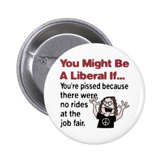 No rides at the job fair buttons