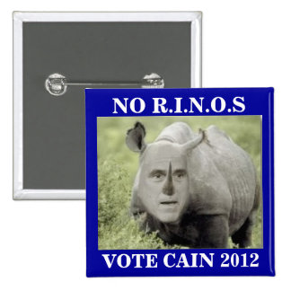 NO RINOS CAIN 2012 BUTTONS