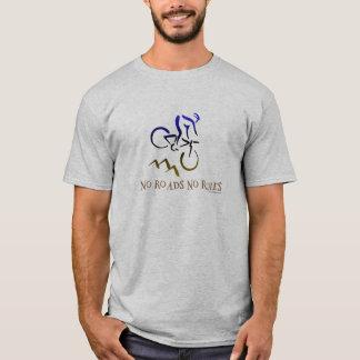 no roads no rules T-Shirt
