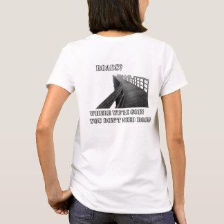 No roads women's T shirt