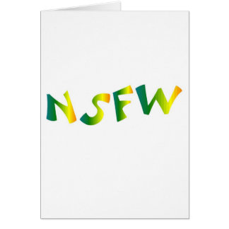 No Safe For Work (NSFW cool breeze) Greeting Card