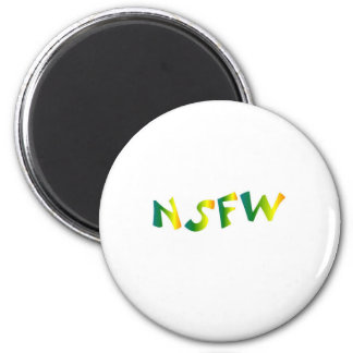 No Safe For Work (NSFW cool breeze) Refrigerator Magnet