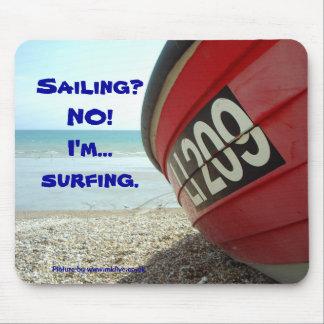 No sailing...surfing mousepad