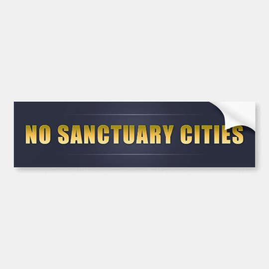 No Sanctuary Cities Bumper Sticker