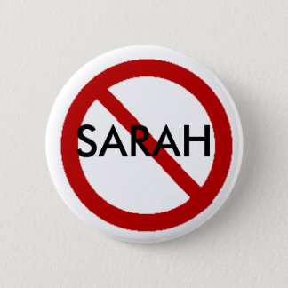 No Sarah 6 Cm Round Badge