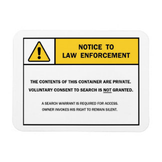 """No Search Without A Warrant"" magnet sign"