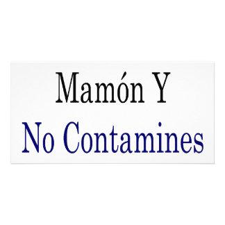 No Seas Mamon Y No Contamines Los Mares Custom Photo Card