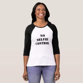 No Selfie Control Baseball Tee