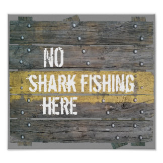 No shark fishing rustic typography quote poster