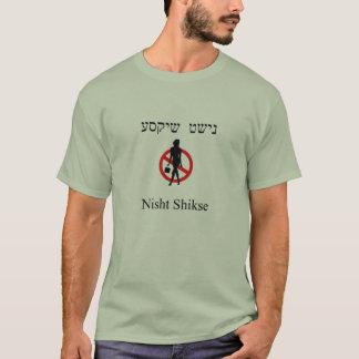 No Shikses T-Shirt