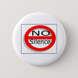 No Silence 6 Cm Round Badge