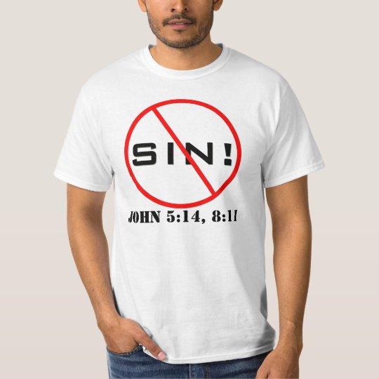 No Sin! Evangelism T-Shirt