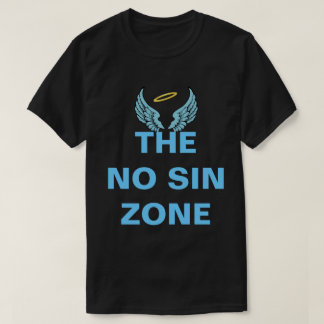 No Sin Zone T-Shirt