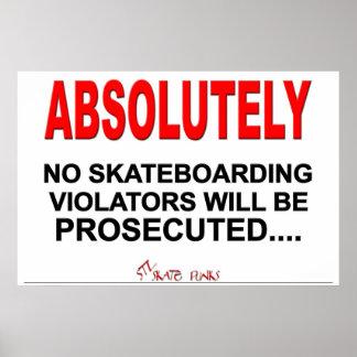 No Skateboarding Poster