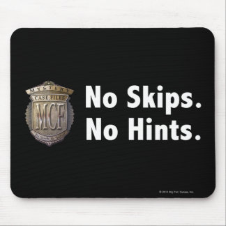 No Skips. No Hints. White Mouse Mat